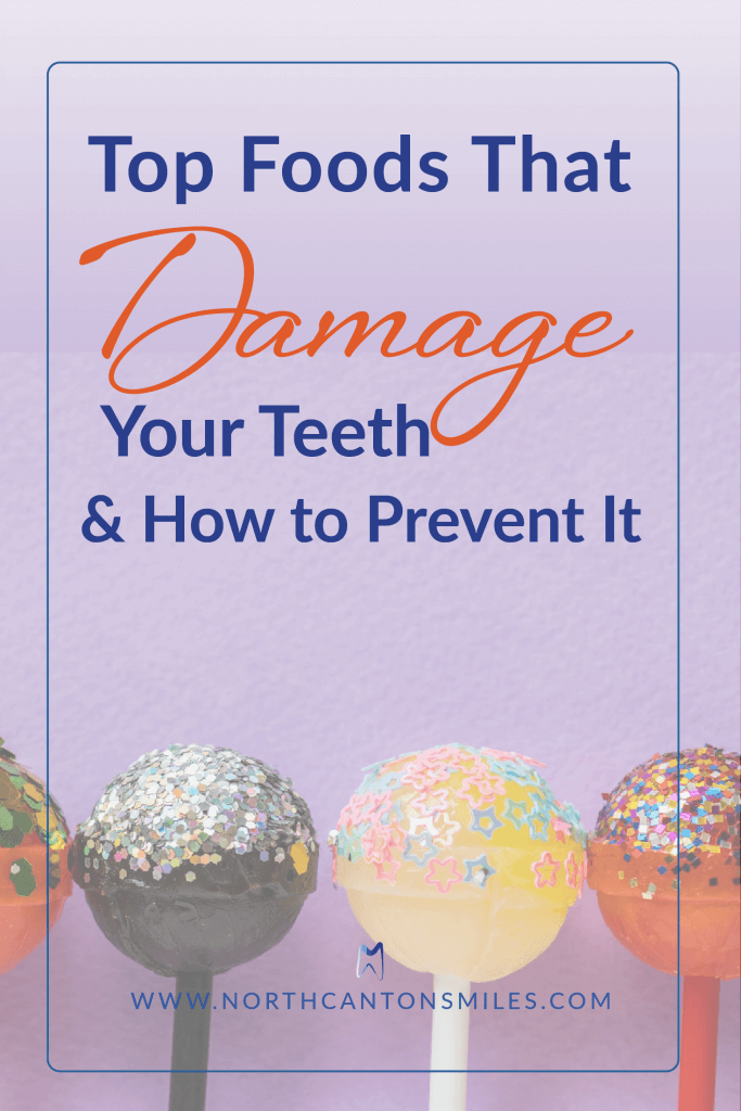 top food that damage teeth