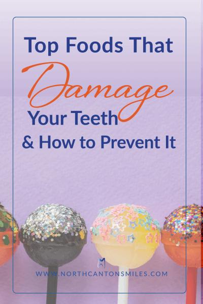 top food that damage teeth